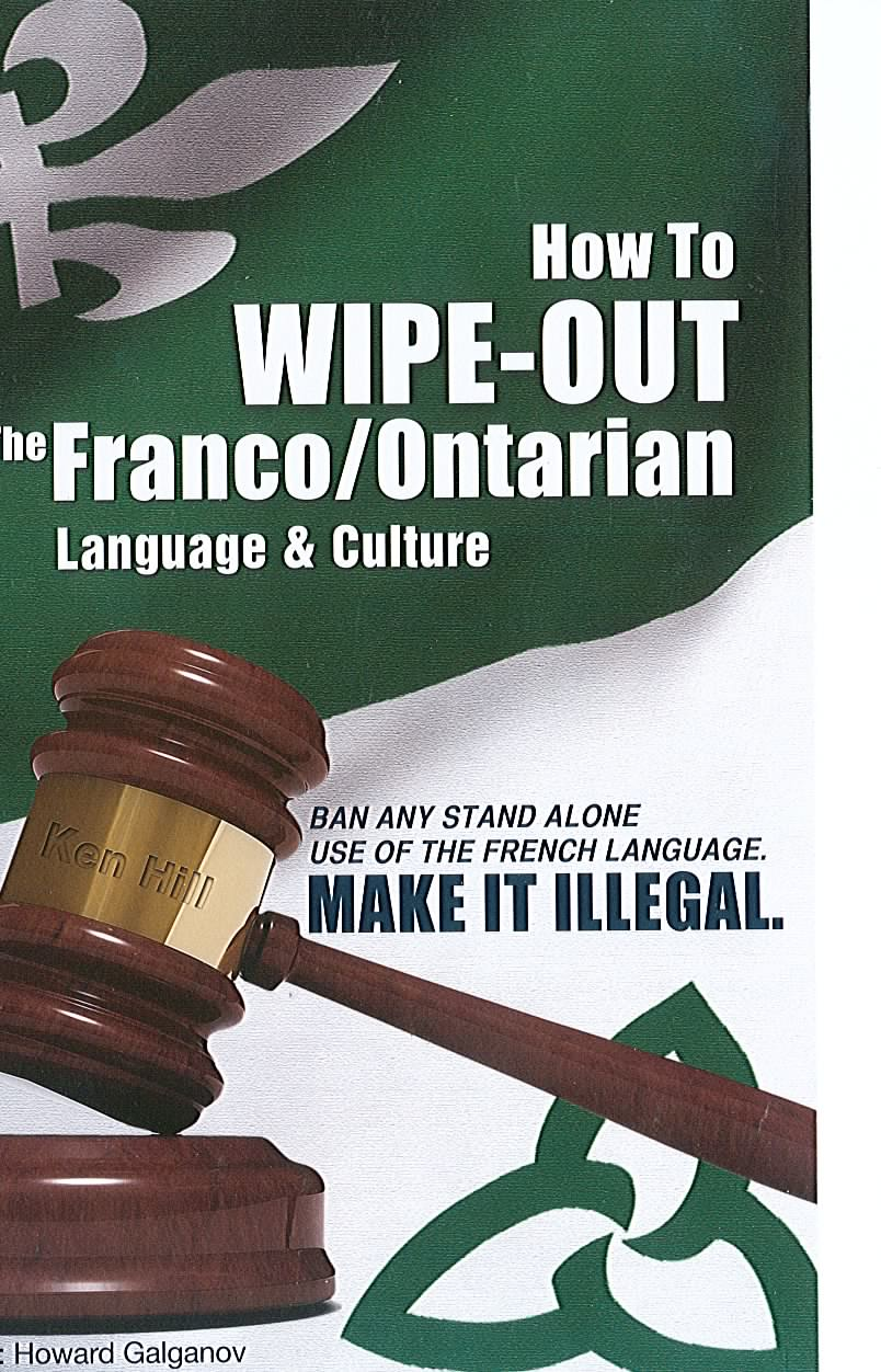 How to wipe-out the Franco-Ontarian Language and Culture