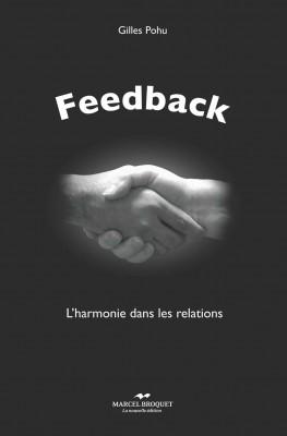 Vient de paraître : Feedback (Gilles Pohu) – L'harmonie dans les relations