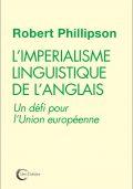 « L'impérialisme linguistique de l'anglais, un défi pour l'Europe ! »