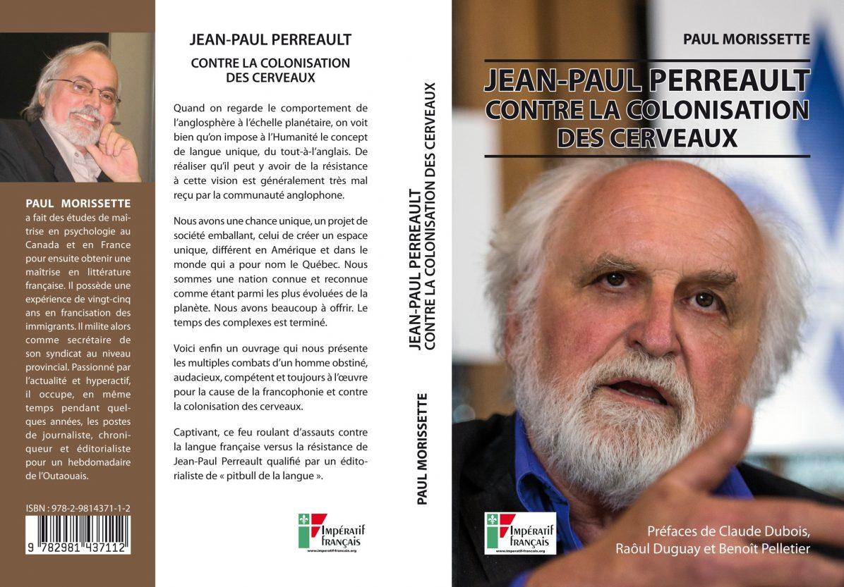 Jean-Paul Perreault - Contre la colonisation des cerveaux
